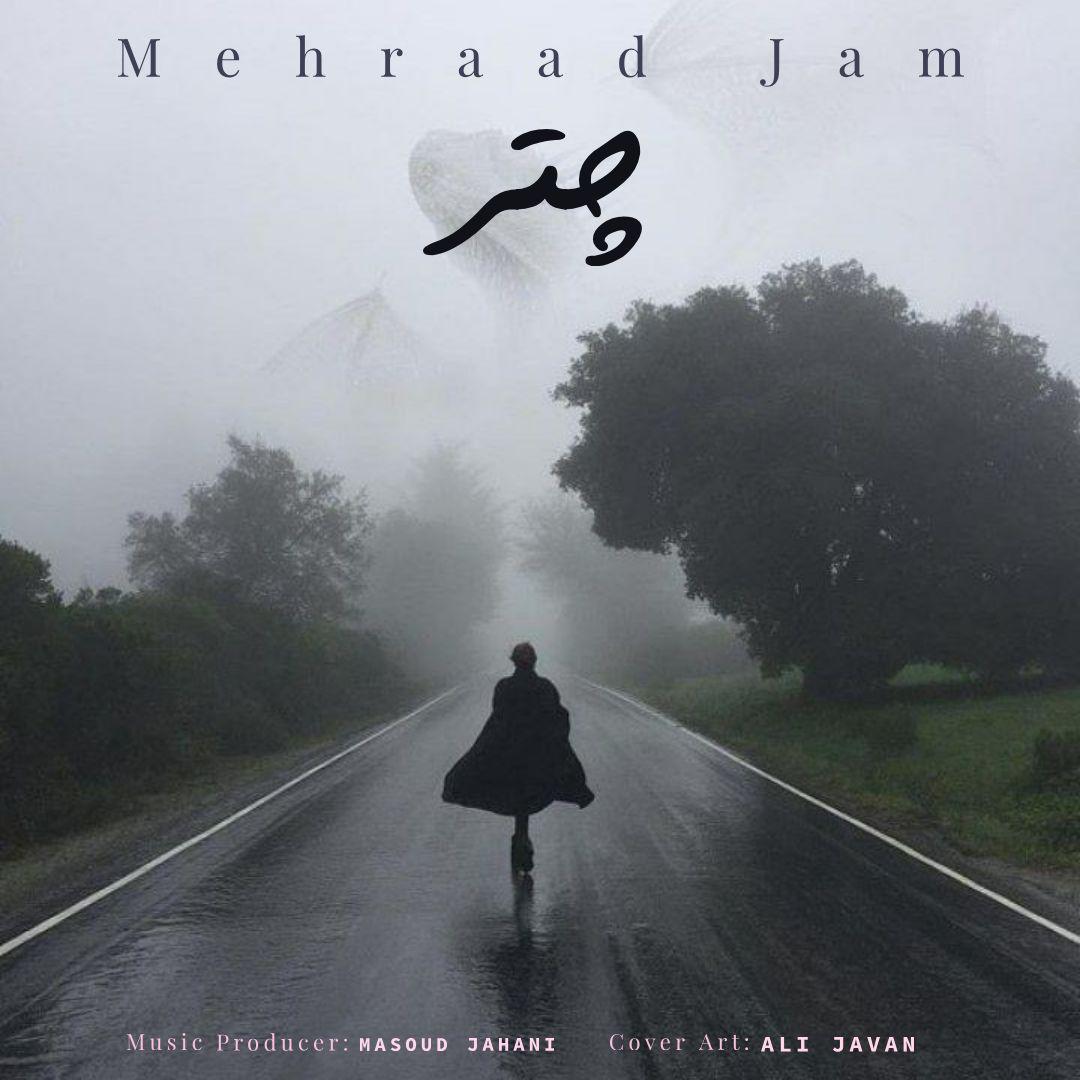 Mehraad Jam – Chatr