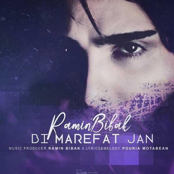 Ramin Bibak – Bi Marefat Jan