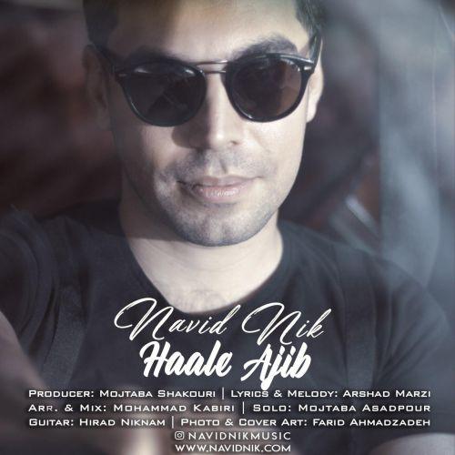Navid Nik – Haale Ajib