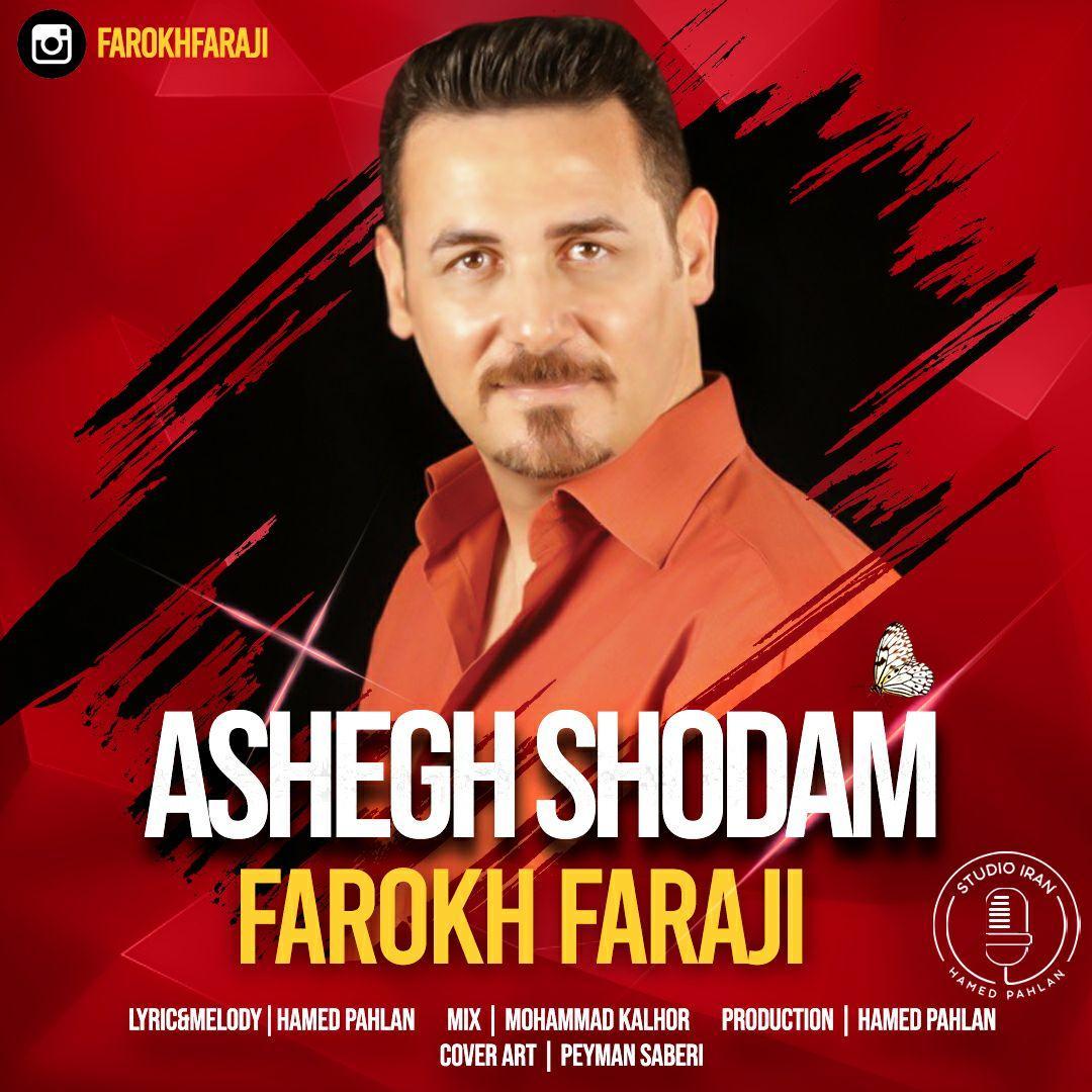 Farokh Faraji – Ashegh Shodam