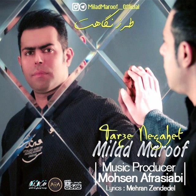 Milad Maroof – Tarze Negahet