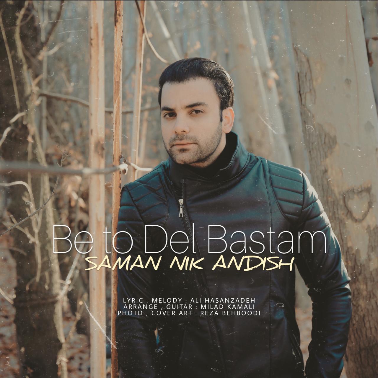 Saman Nik Andish – Be To Del Bastam