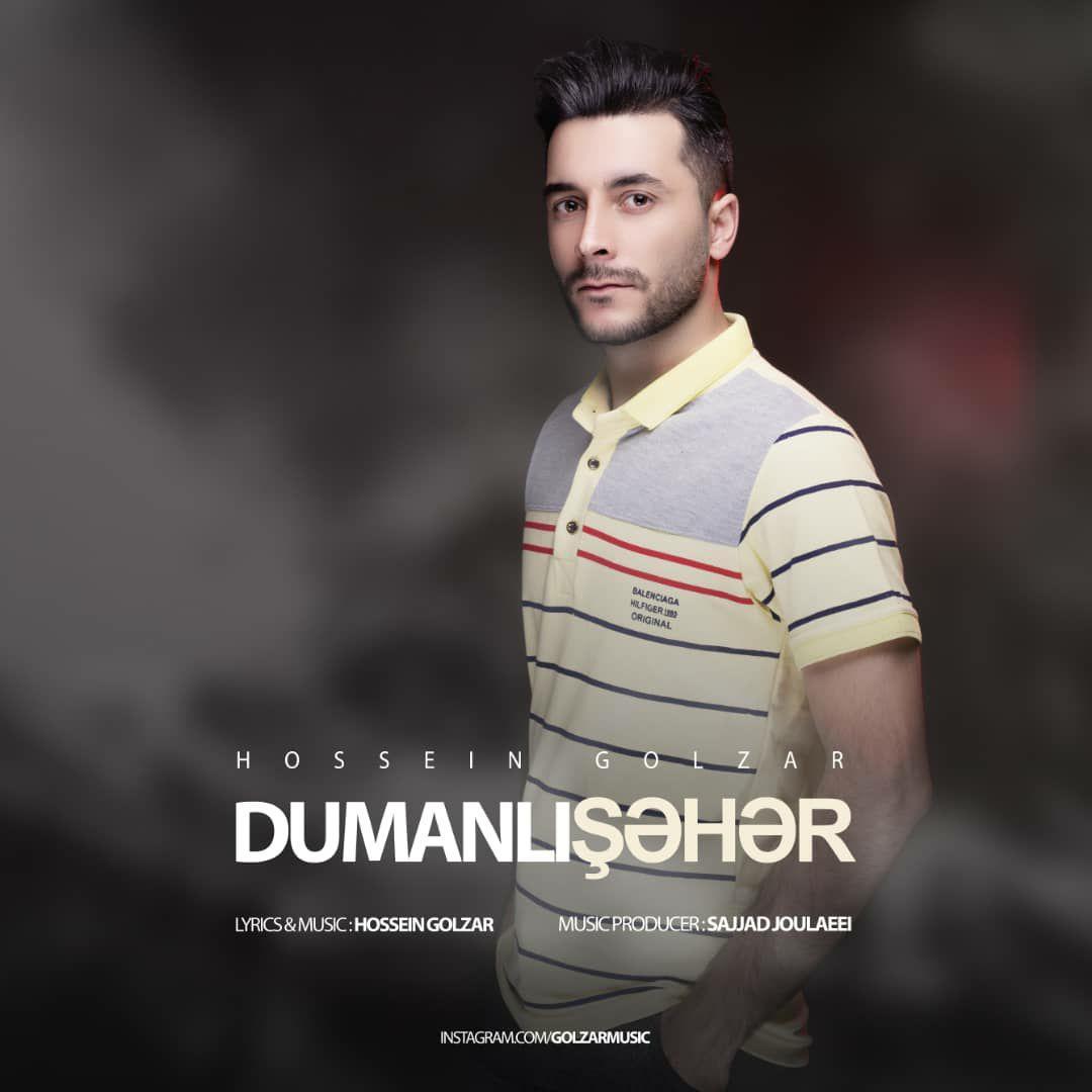 Hossein Golzar – Dumanli Sahar