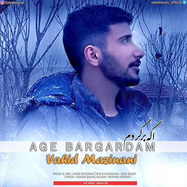 Vahid Mazinani – Age Bargardam