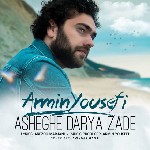 Armin Yousefi – Asheghe Darya Zade