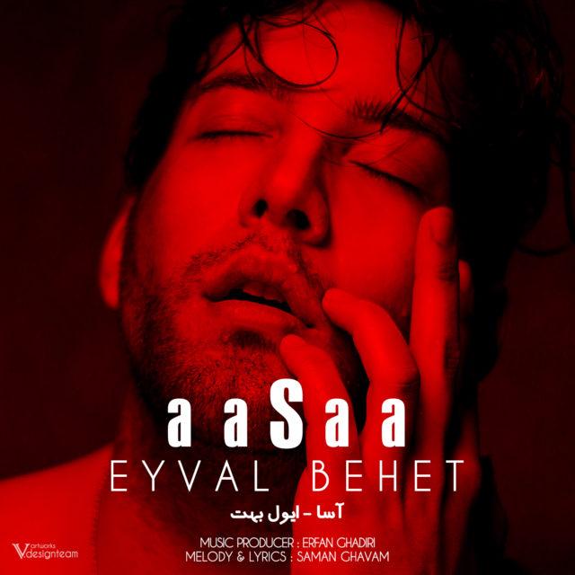 Aasaa – Eyval Behet