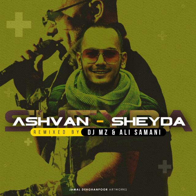 Ashvan – Sheyda (DJ Mz & Ali Samani Remix)