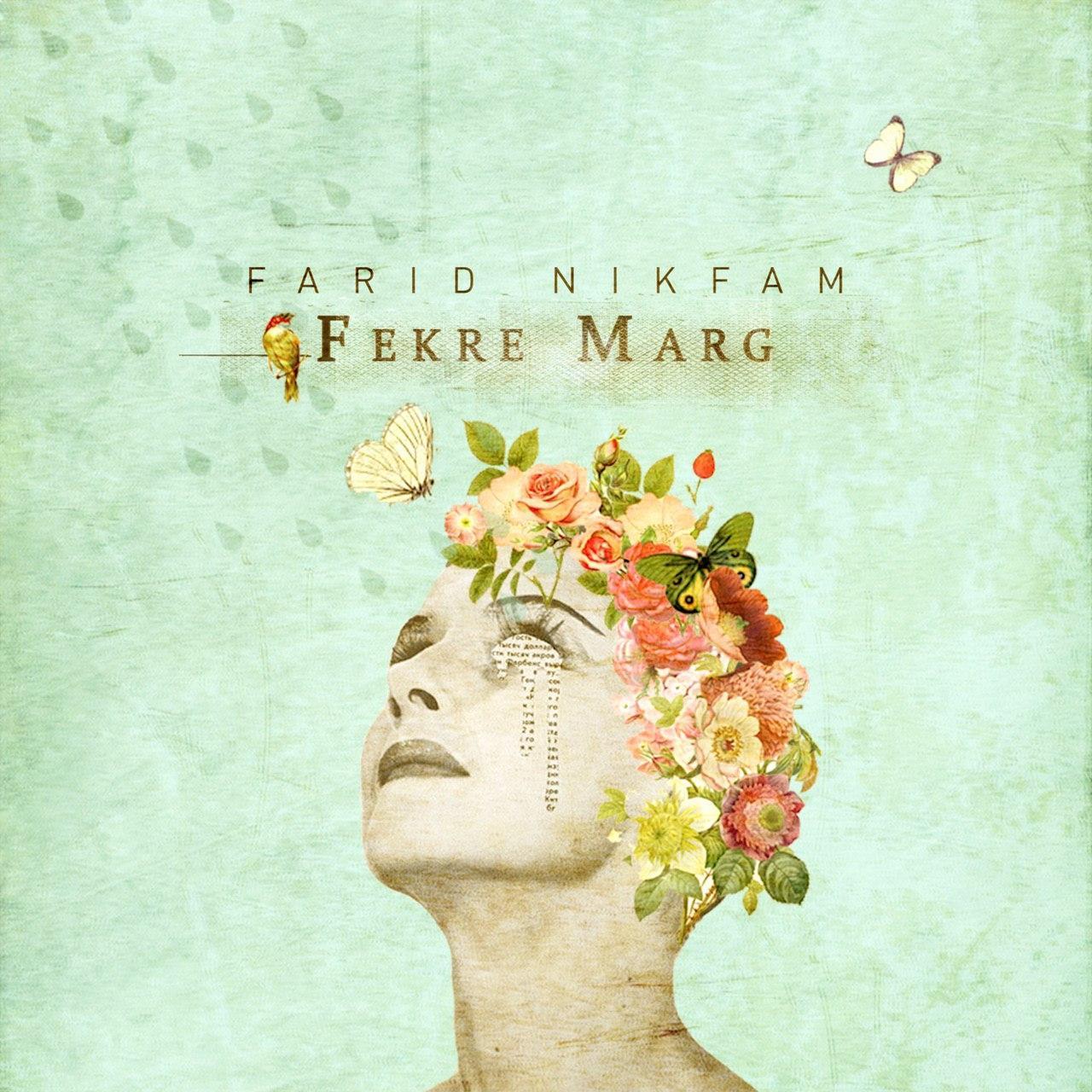 Farid Nikfam – Fekre Marg