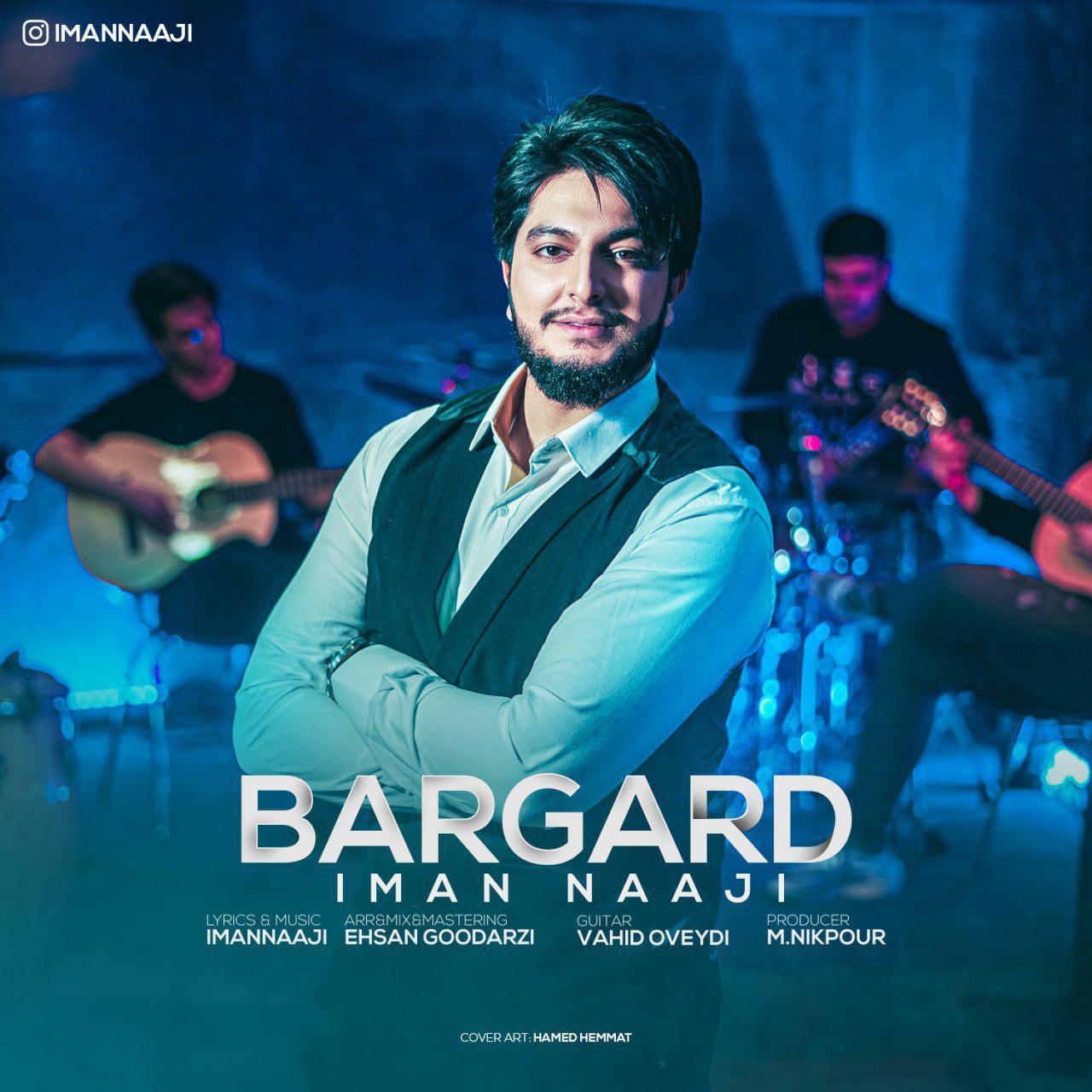 Iman Naaji – Bargard