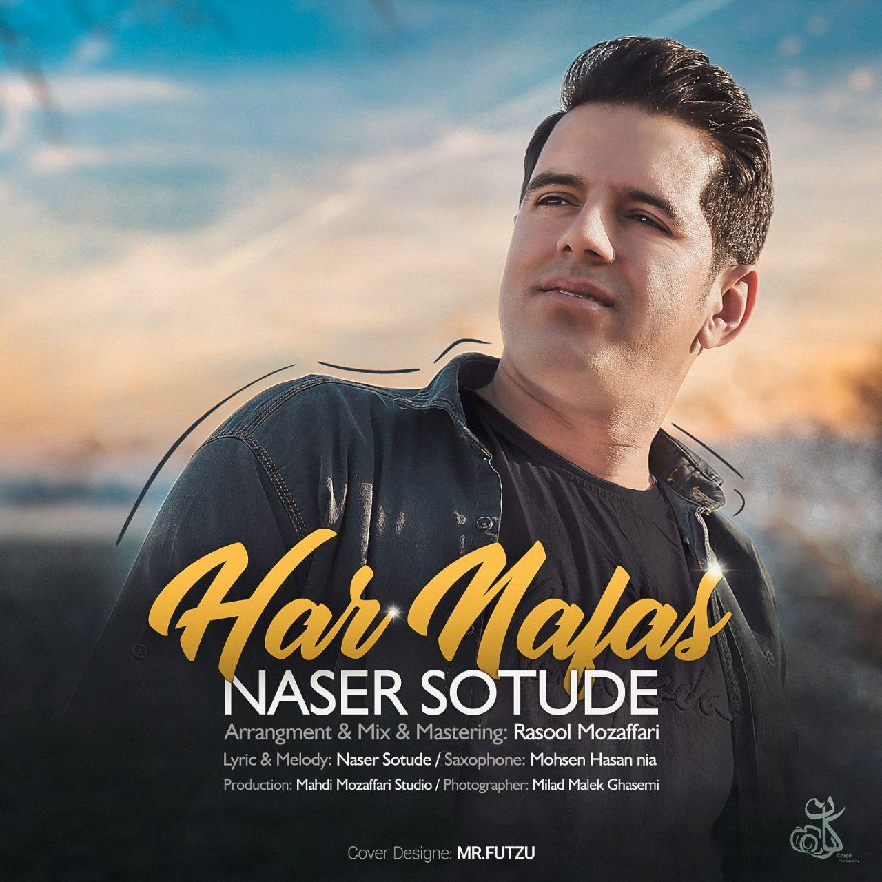 Naser Sotude – Har Nafas