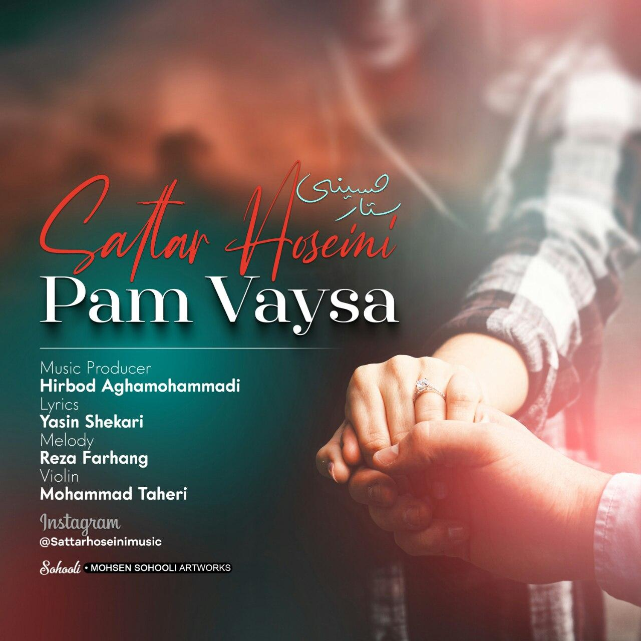 Sattar Hoseini – Pam Vaysa