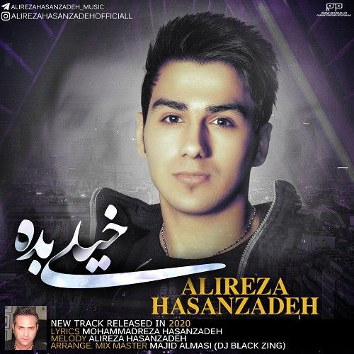 Alireza Hasanzadeh – Kheyli Bade