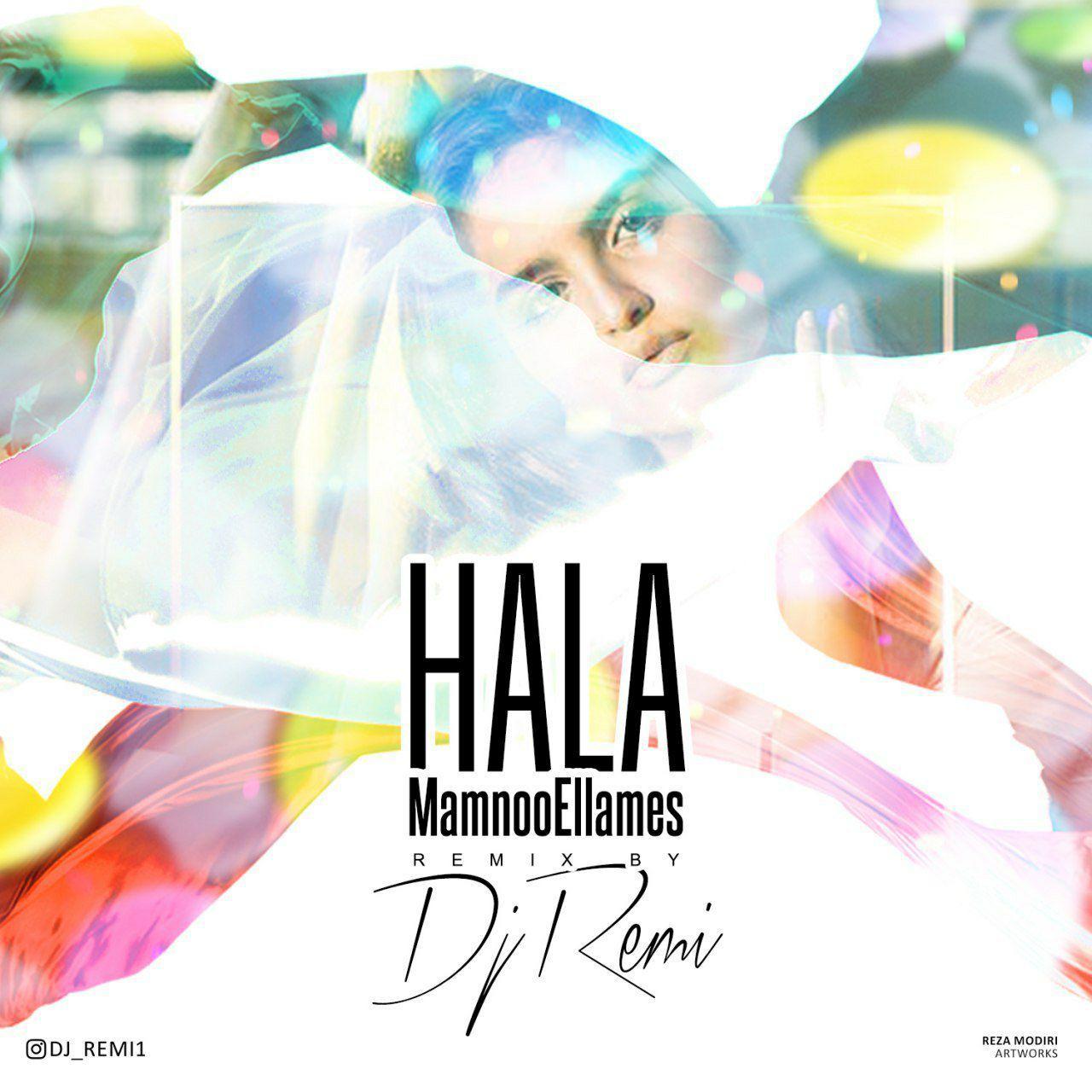 Mamnoo Ellames – Hala (DJ Remi remix)