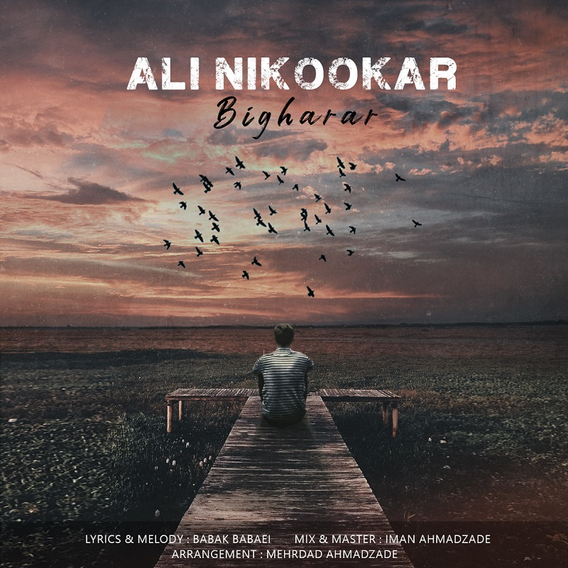 Ali Nikookar – Bigharar