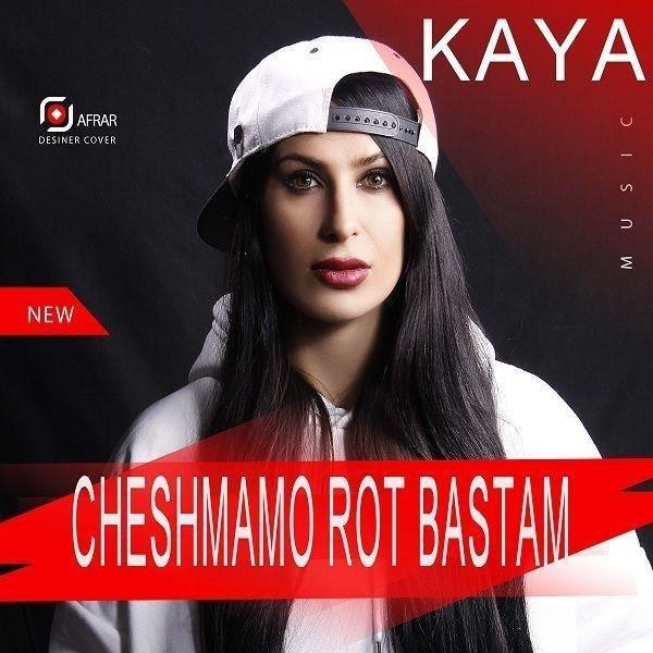 Kaya – Cheshmamo Rot Bastam