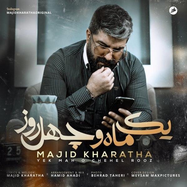 Majid Kharatha – Yek Mah O Chehel Rooz