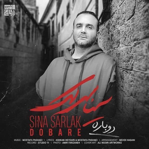 Sina Sarlak – Dobare