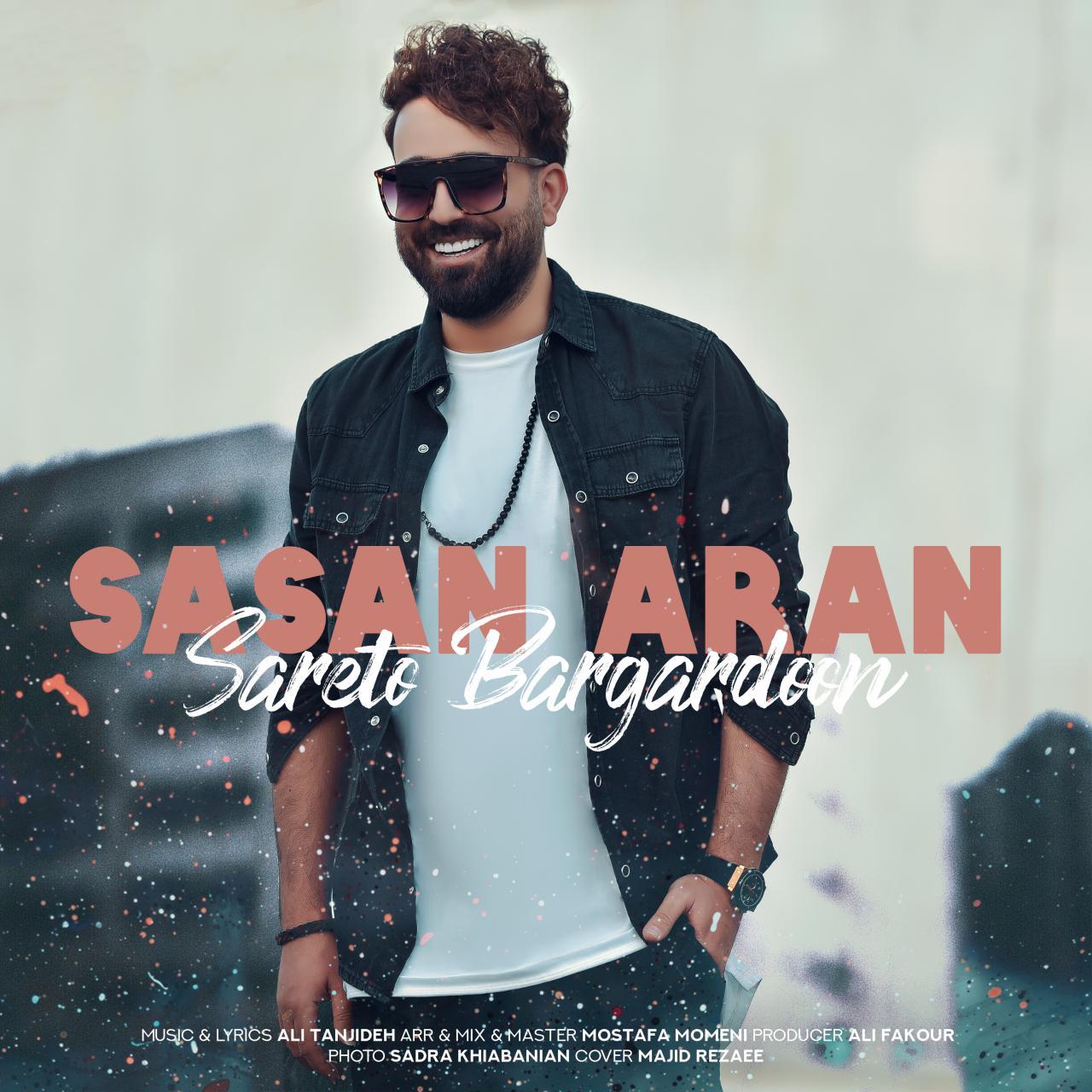 Sasan Aran – Sareto Bargardoon