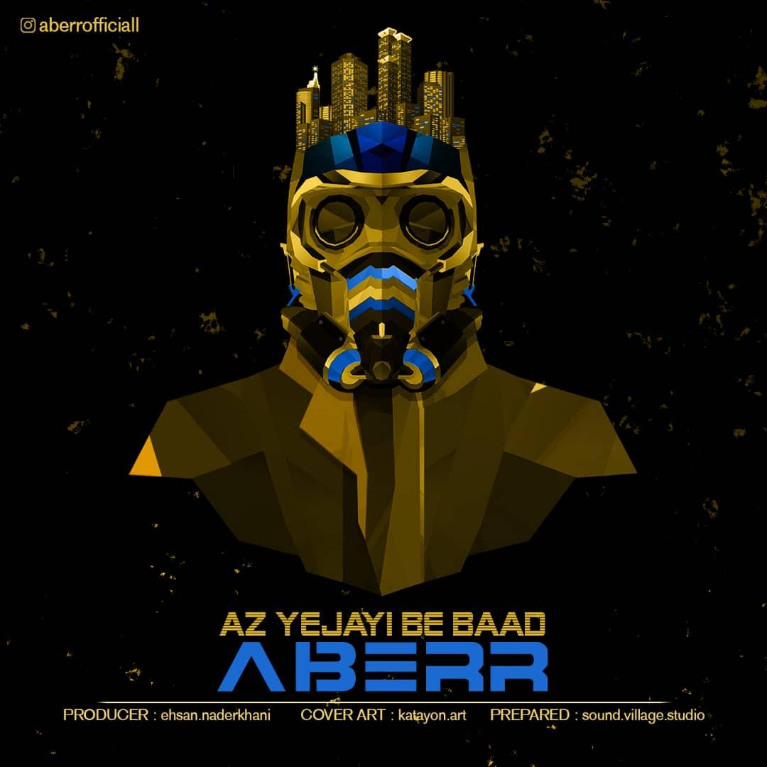 Aberr – Az Yejayi Be Baad