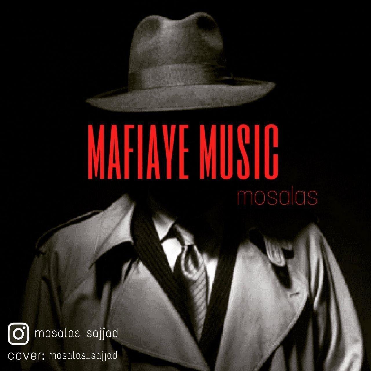 Mosalas (Sajjad) – Mafiaye Music