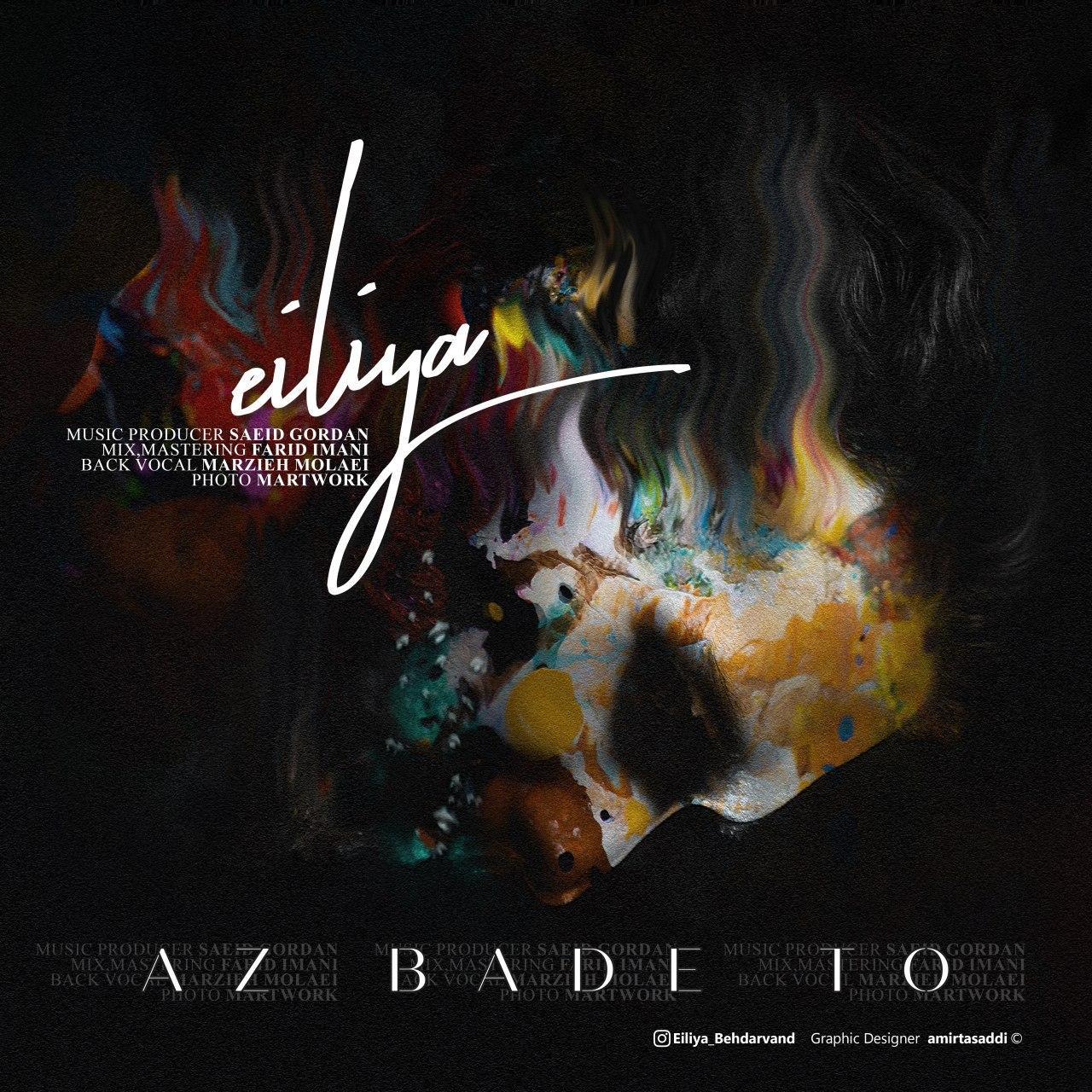 Eiliya – Az Bade To