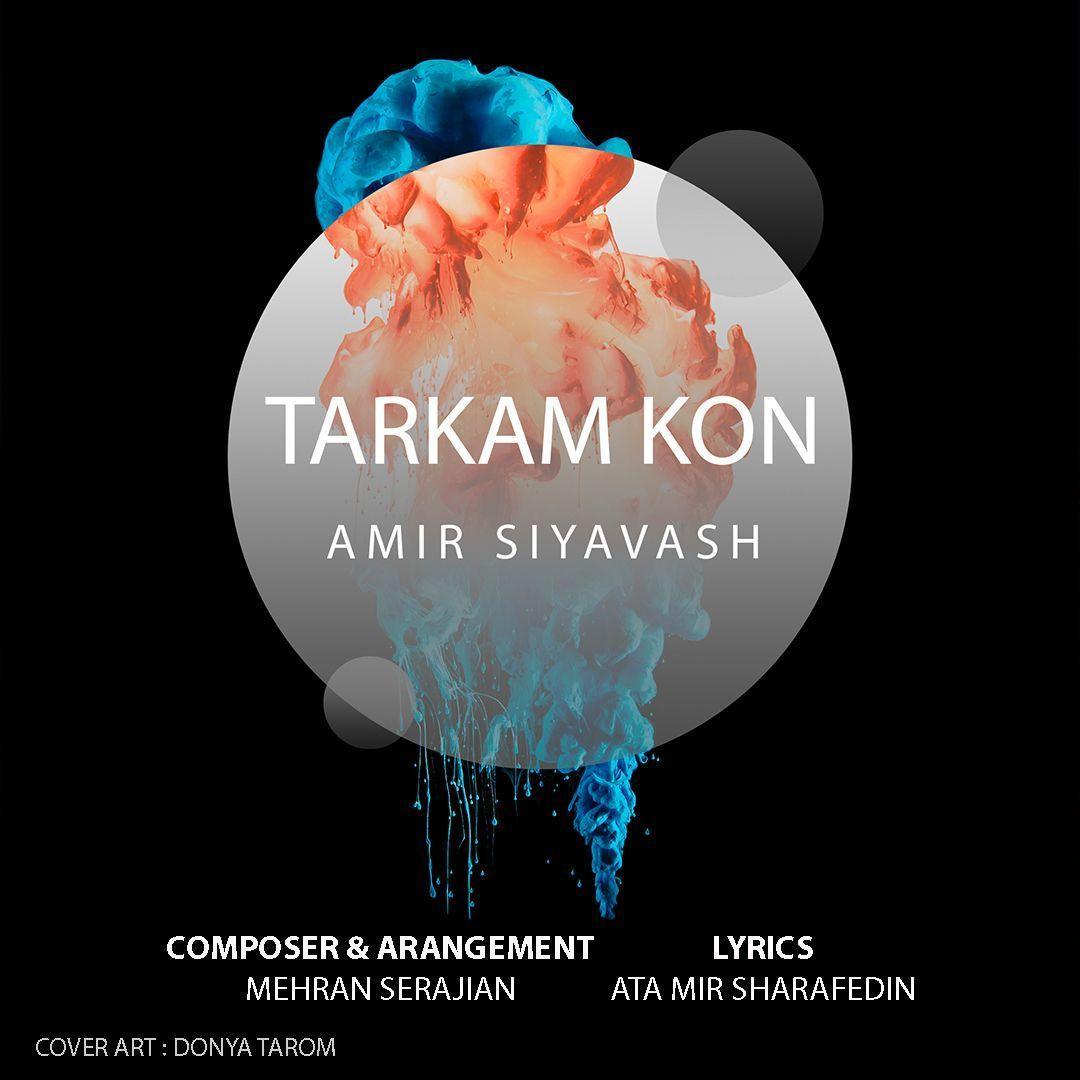Amir Siyavash – Tarkam Kon