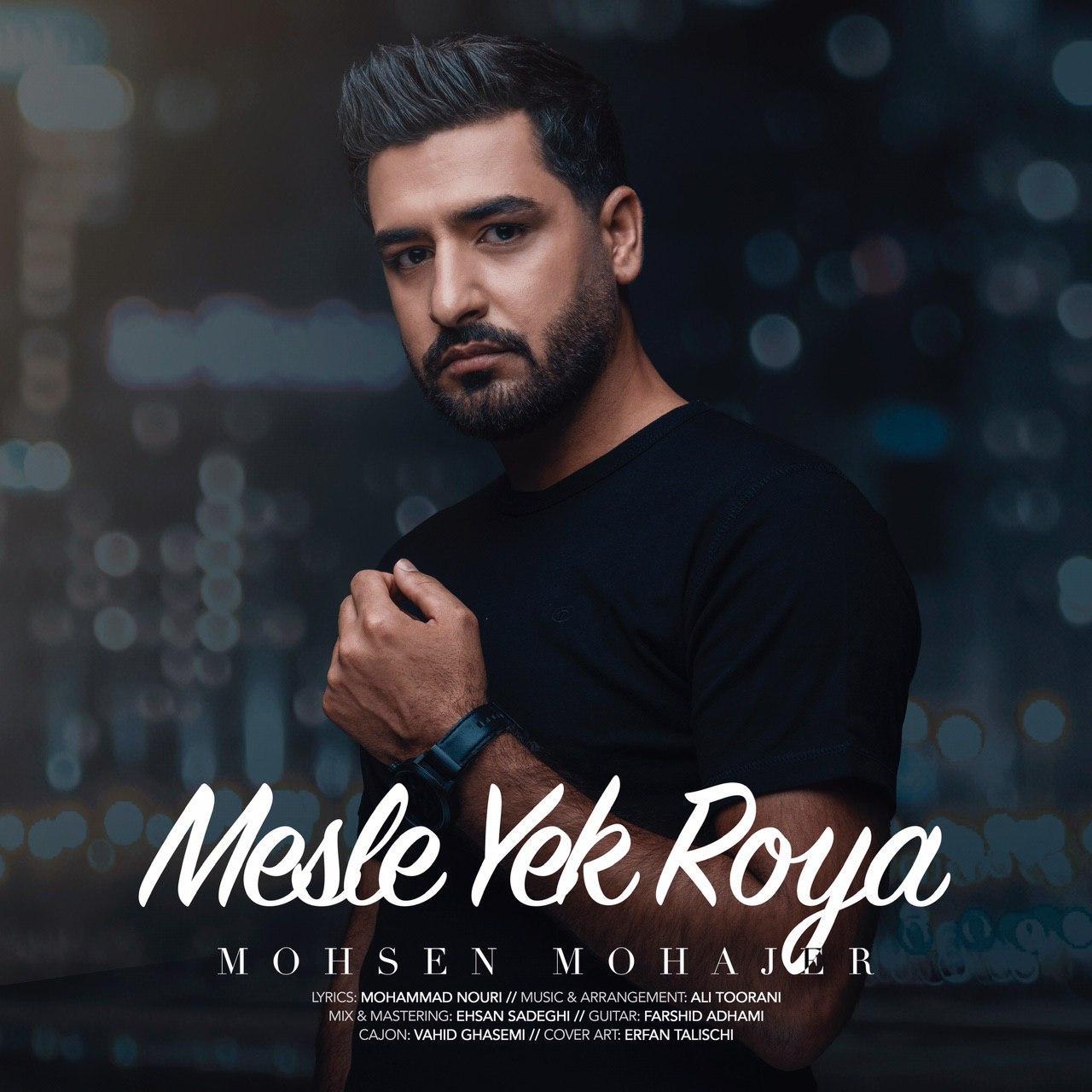 Mohsen Mohajer – Mesle Yek Roya