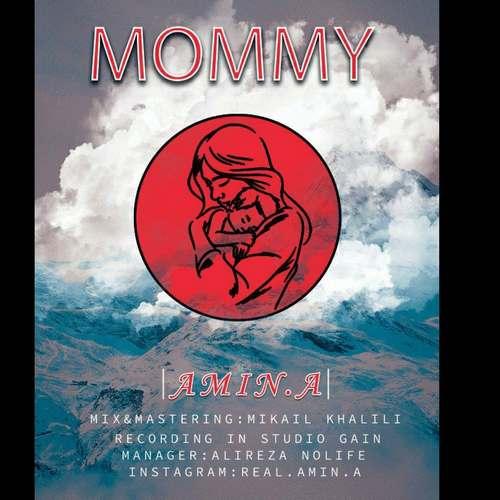 Amin.a – Mommy