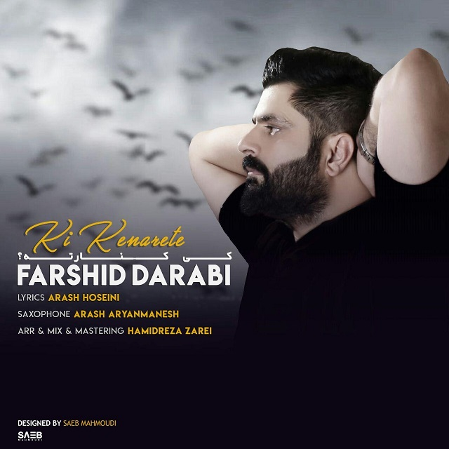 Farshid Darabi – Ki Kenarete