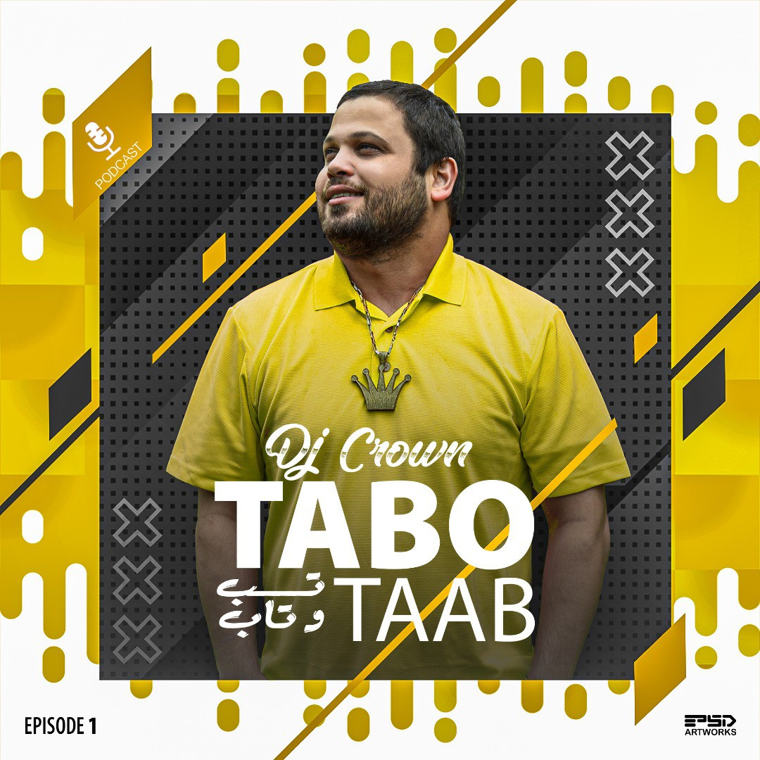 Dj Crown – Tabo Taab (Episode 1)
