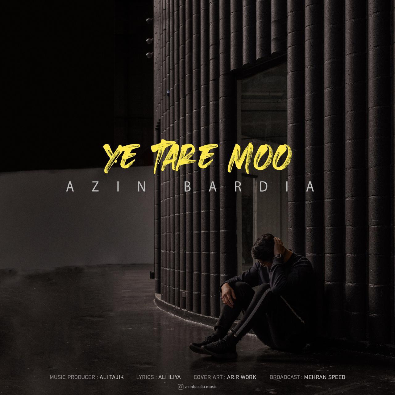 Azin Bardia – Ye Tare Moo