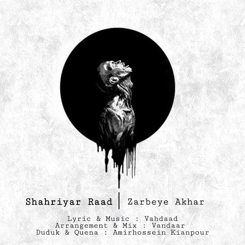 Shahriyar Raad – Zarbeye Akhar