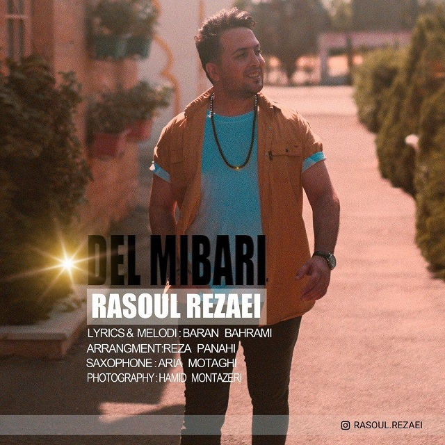 Rasoul Rezaei – Del Mibari