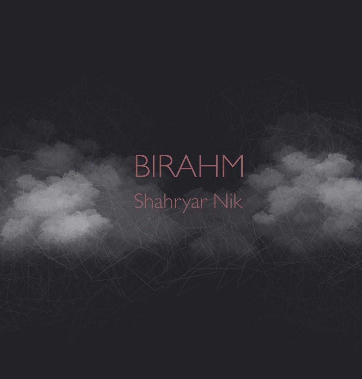 Shahryar Nik – Bi Rahm