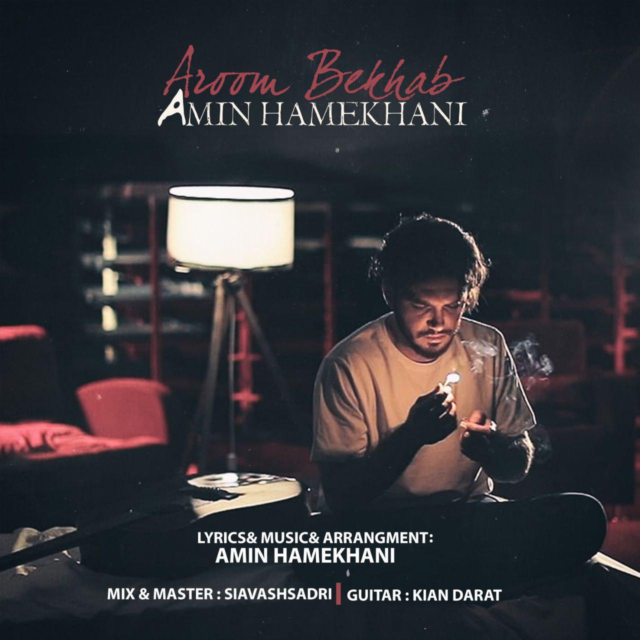 Amin Hamekhani – Aroom Bekhab