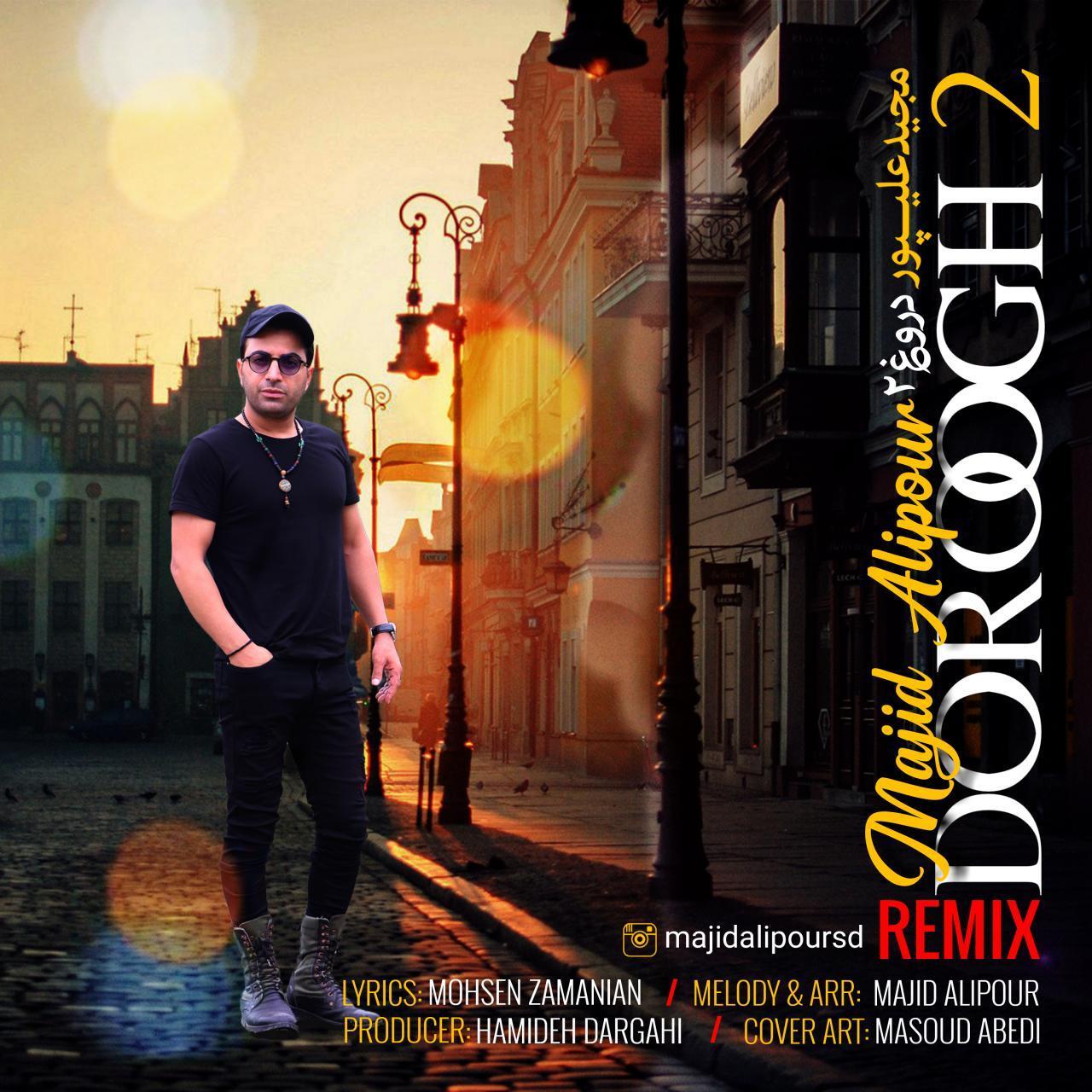 Majid Alipour – Doroogh 2 (Remix)