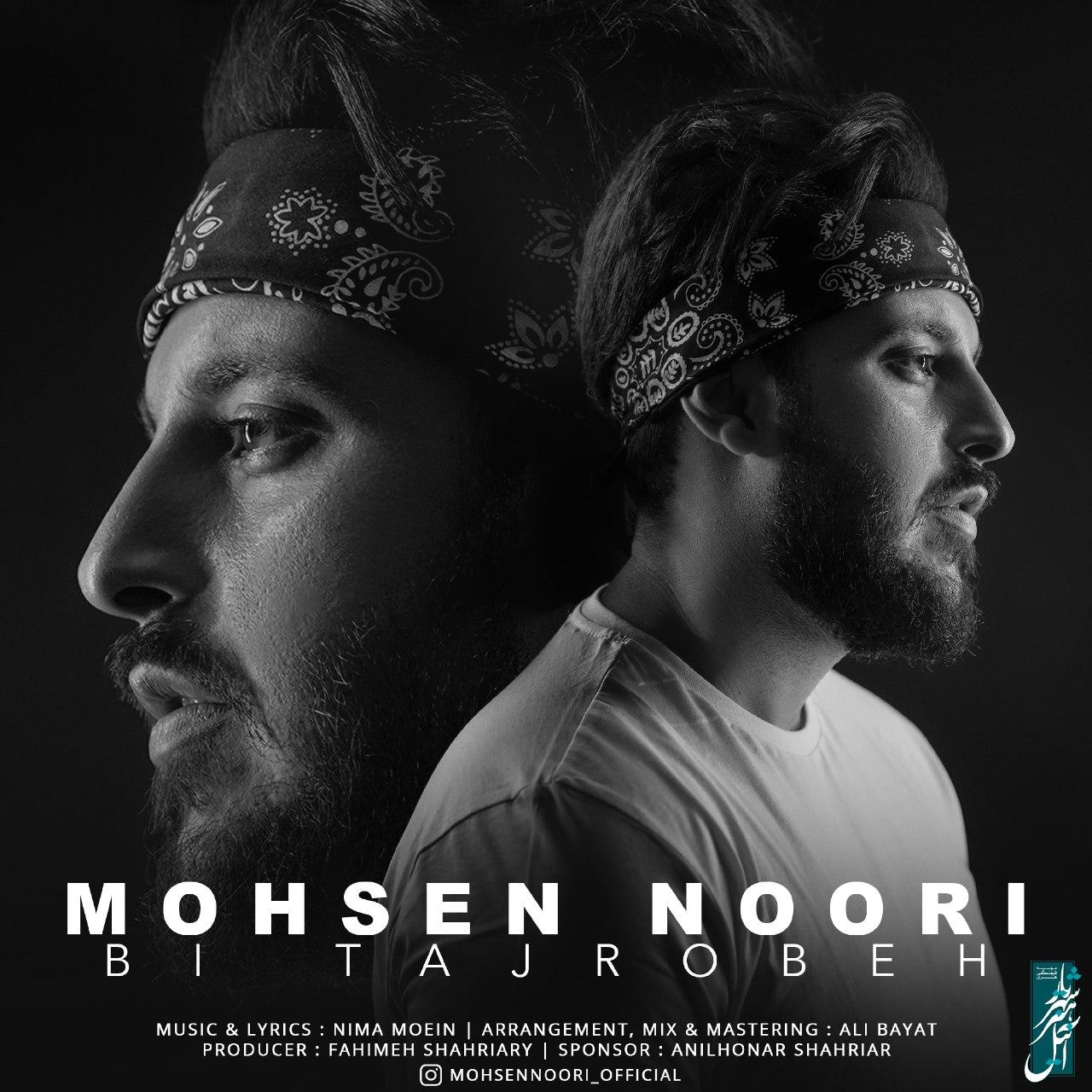 Mohsen Noori – Bi Tajrobeh
