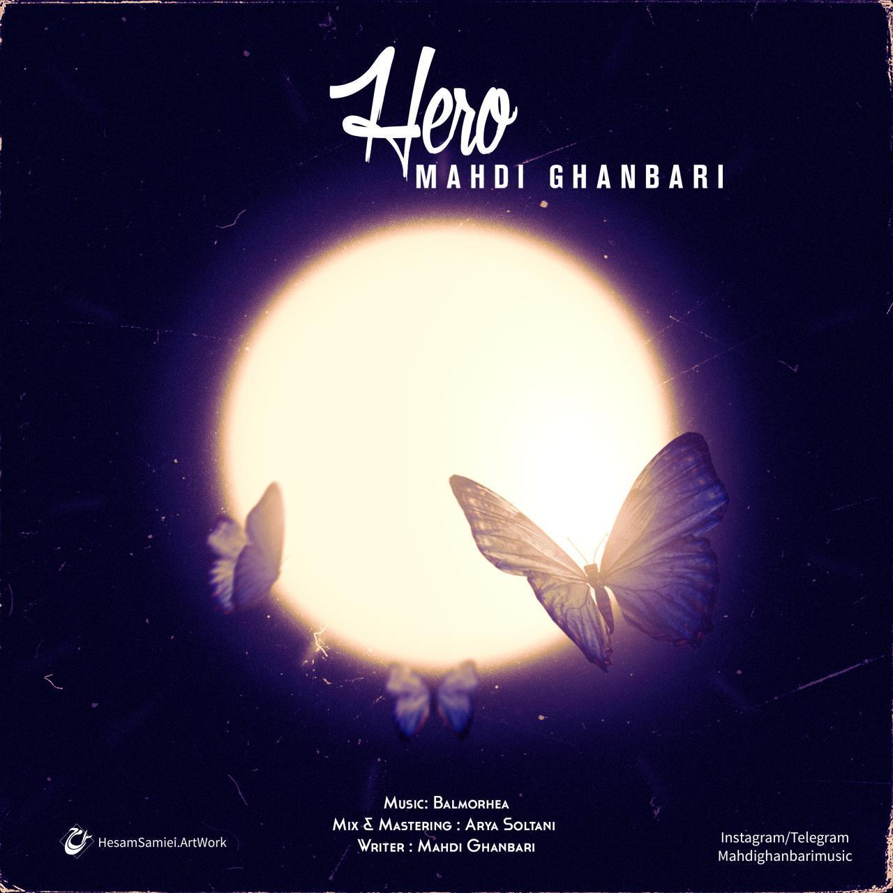 Mahdi Ghanbari – Hero