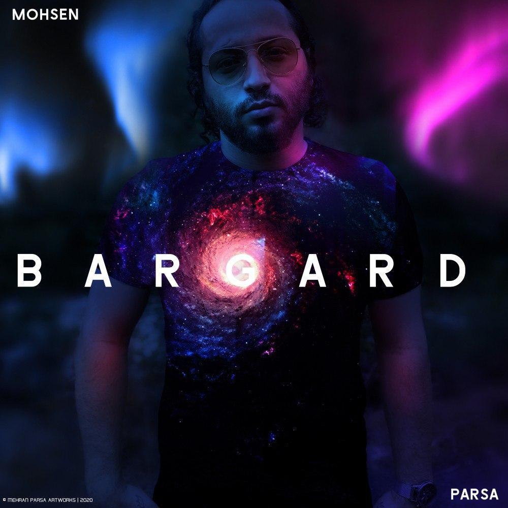 Mohsen Parsa – Bargard