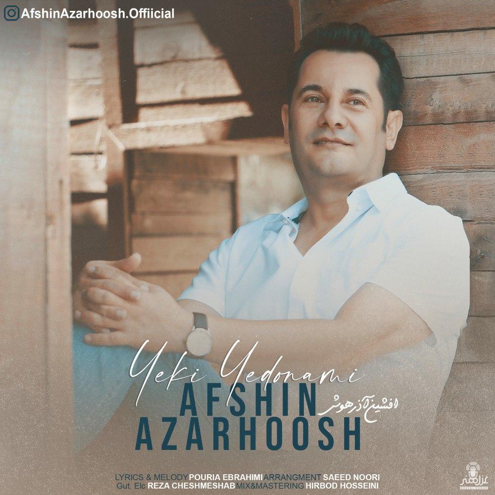 Afshin Azarhoosh – Yeki Yedonami