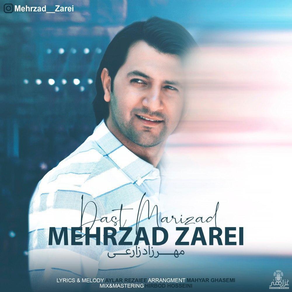 Mehrzad Zarei – Dast Marizad