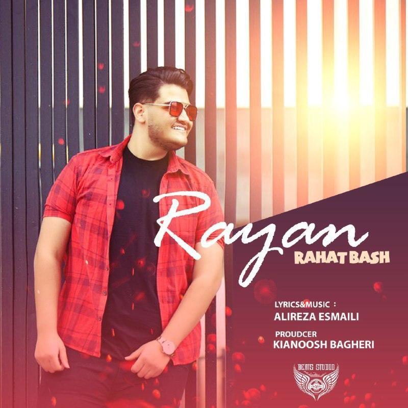 Rayan – Rahat Bash
