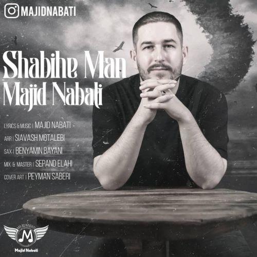 Majid Nabati – Shabihe Man