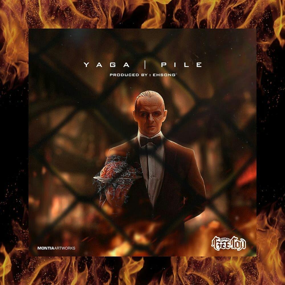 Yaga – Pile