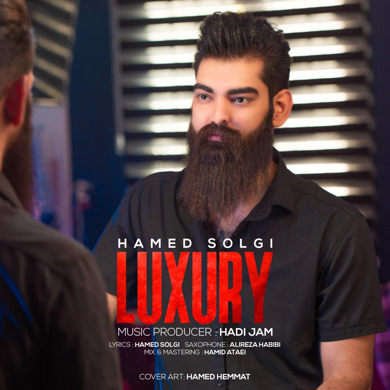 Hamed Solgi – Luxury