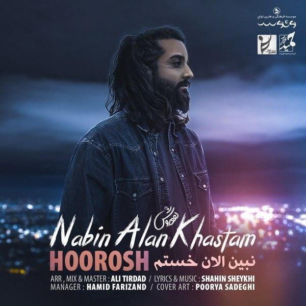 Hoorosh Band – Nabin Alan Khastam
