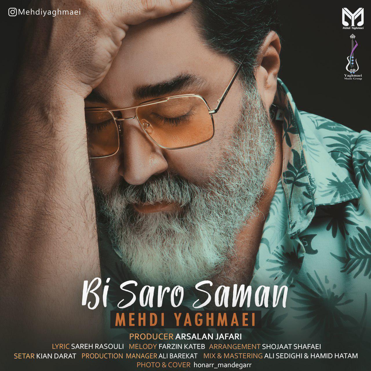 Mehdi Yaghmaei – Bi Saro Saman