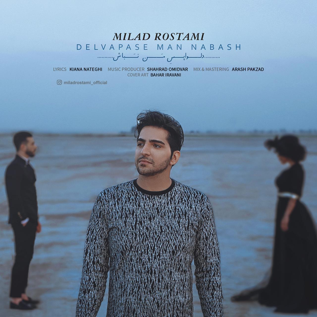 Milad Rostami – Delvapase Man Nabash