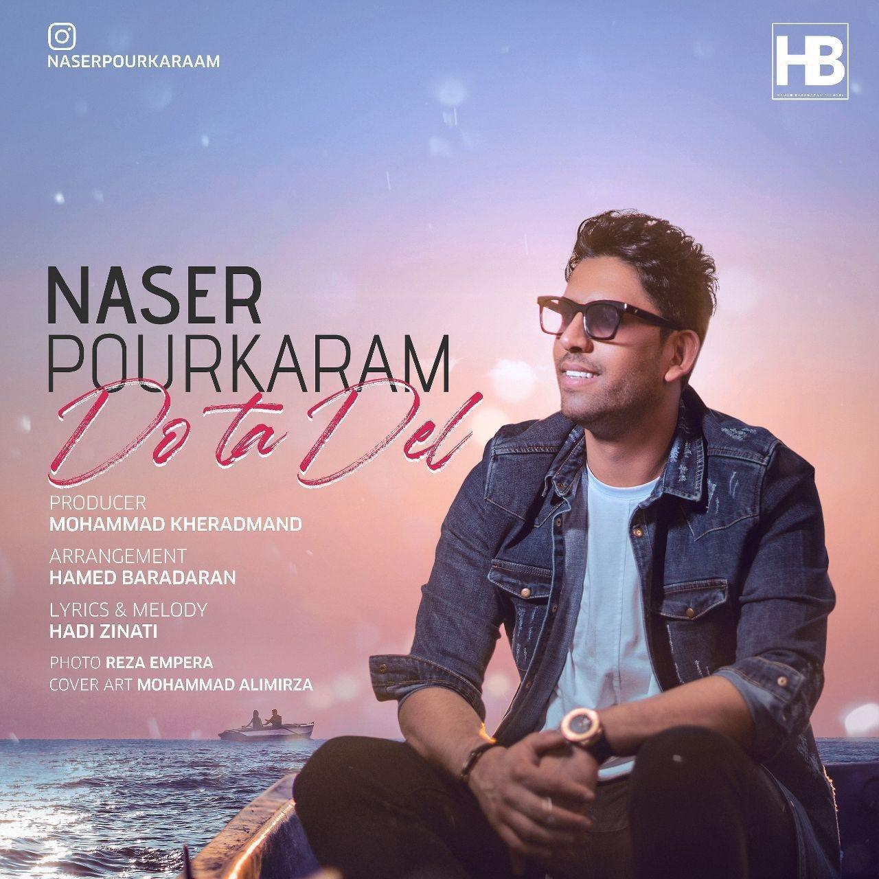Naser Pourkaram – Do ta Del