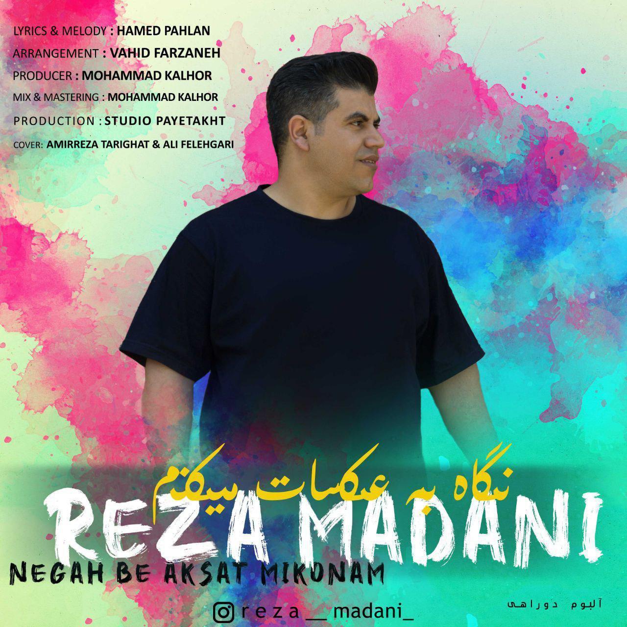 Reza Madani – Negah Be Aksat Mikonam